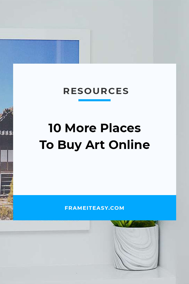 10 More Places To Buy Art Online