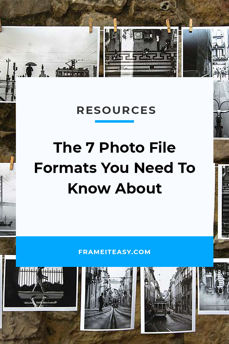 The 7 Photo File Formats You Need To Know About