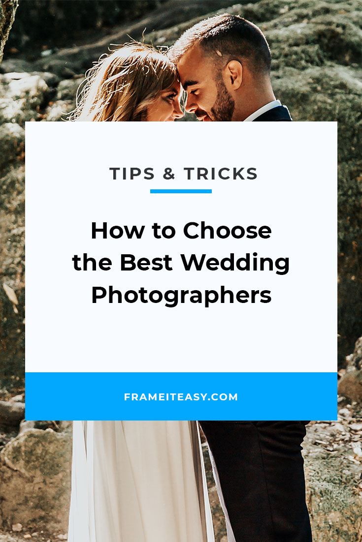 How to Choose the Best Wedding Photographers
