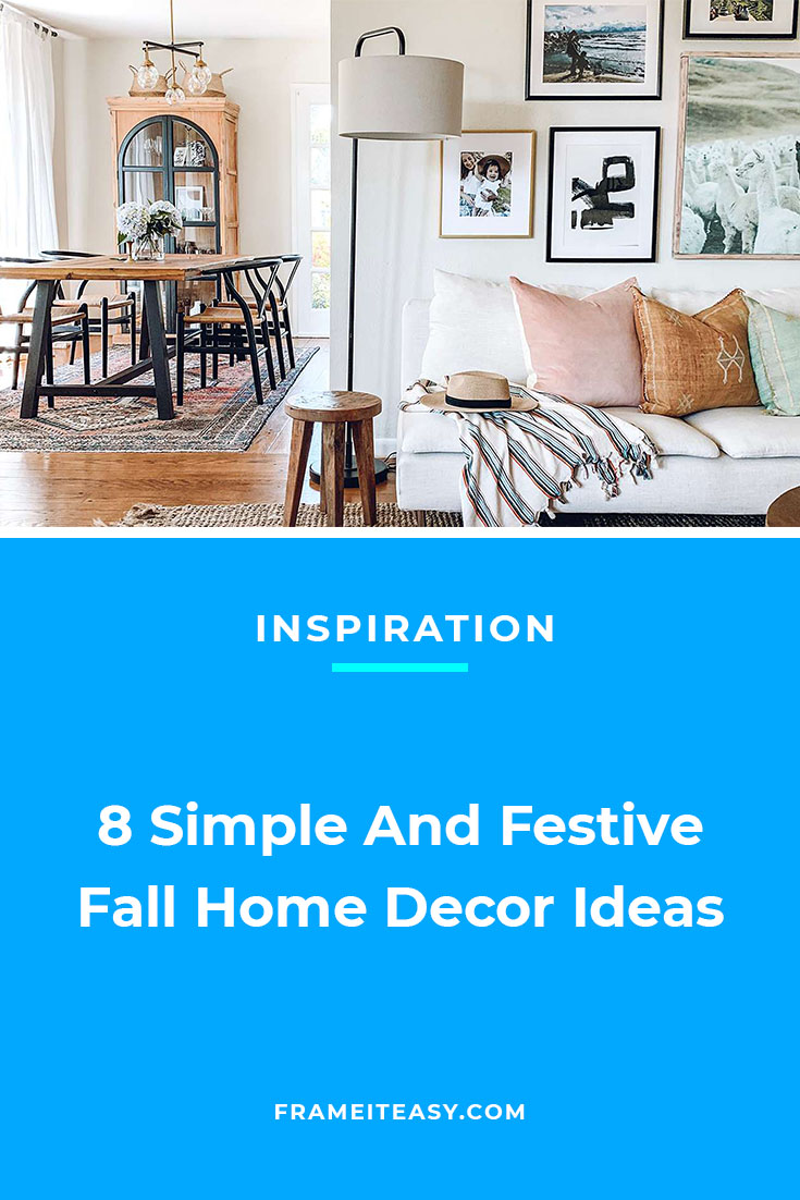 8 Simple And Festive Fall Home Decor Ideas