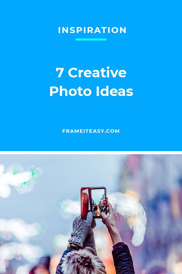 7 Creative Photo Ideas