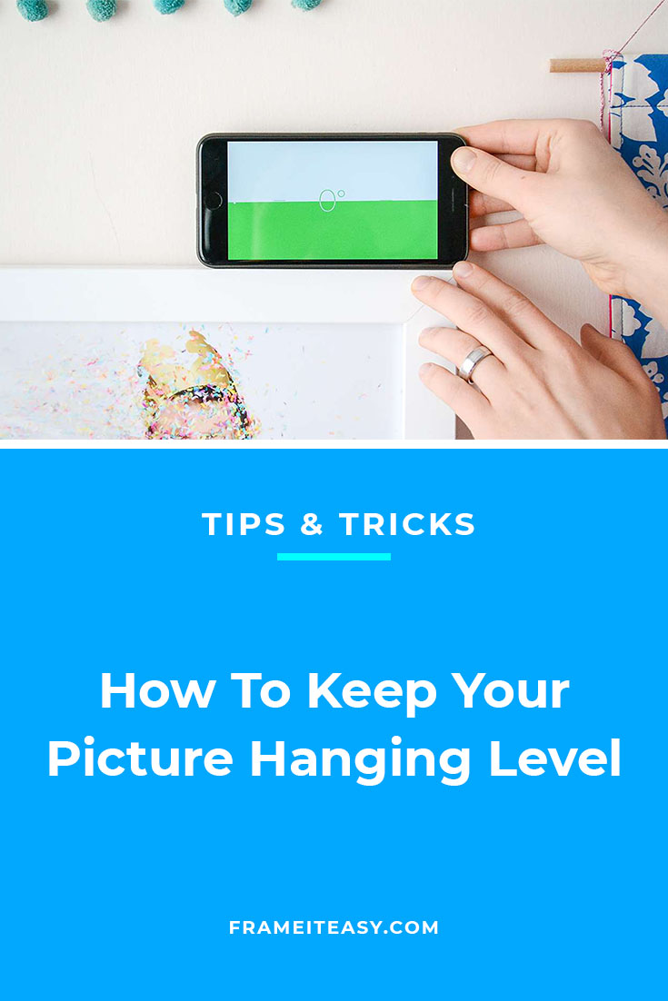 How To Keep Your Picture Hanging Level