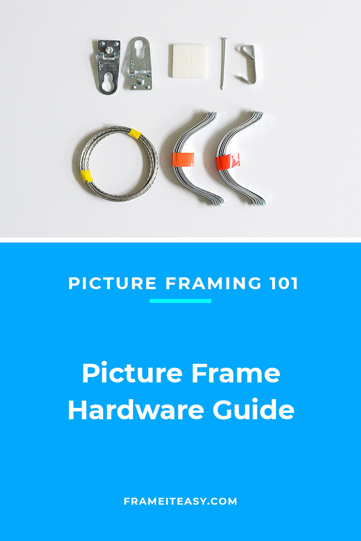 Picture Frame Hardware Guide