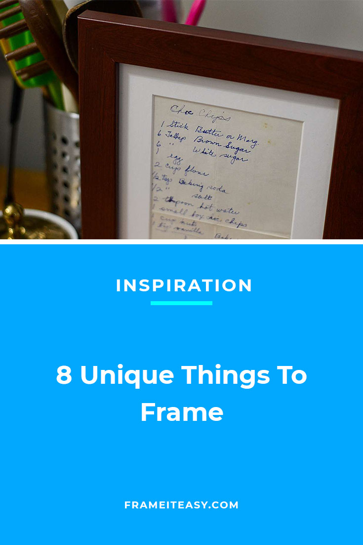 8 Unique Things To Frame