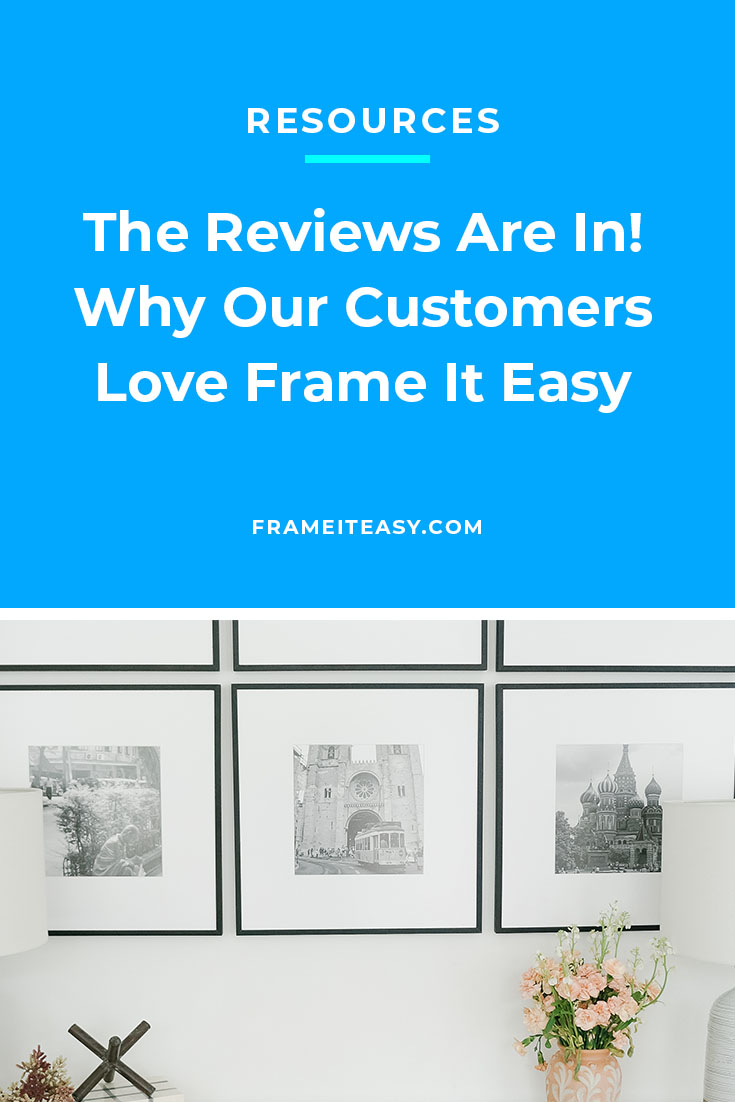 Frame It Easy Reviews
