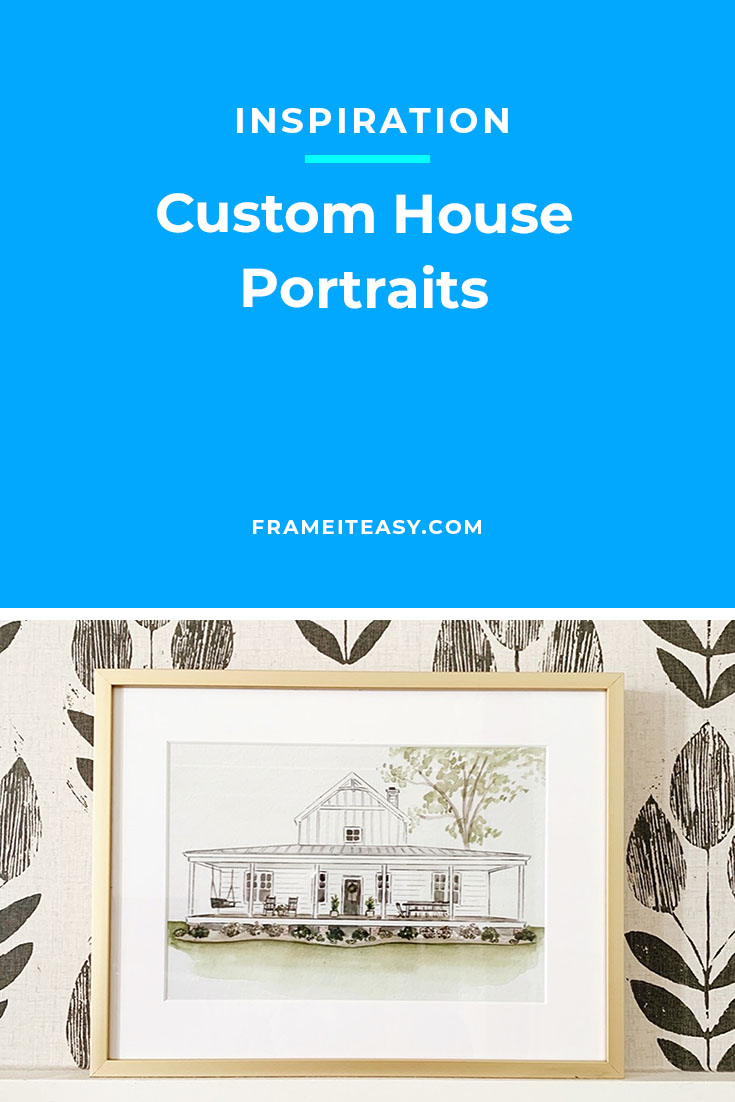 Custom House Portraits