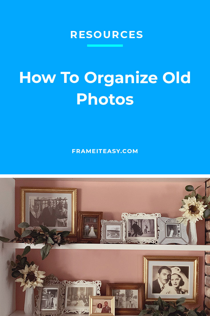 Organize Old Photos