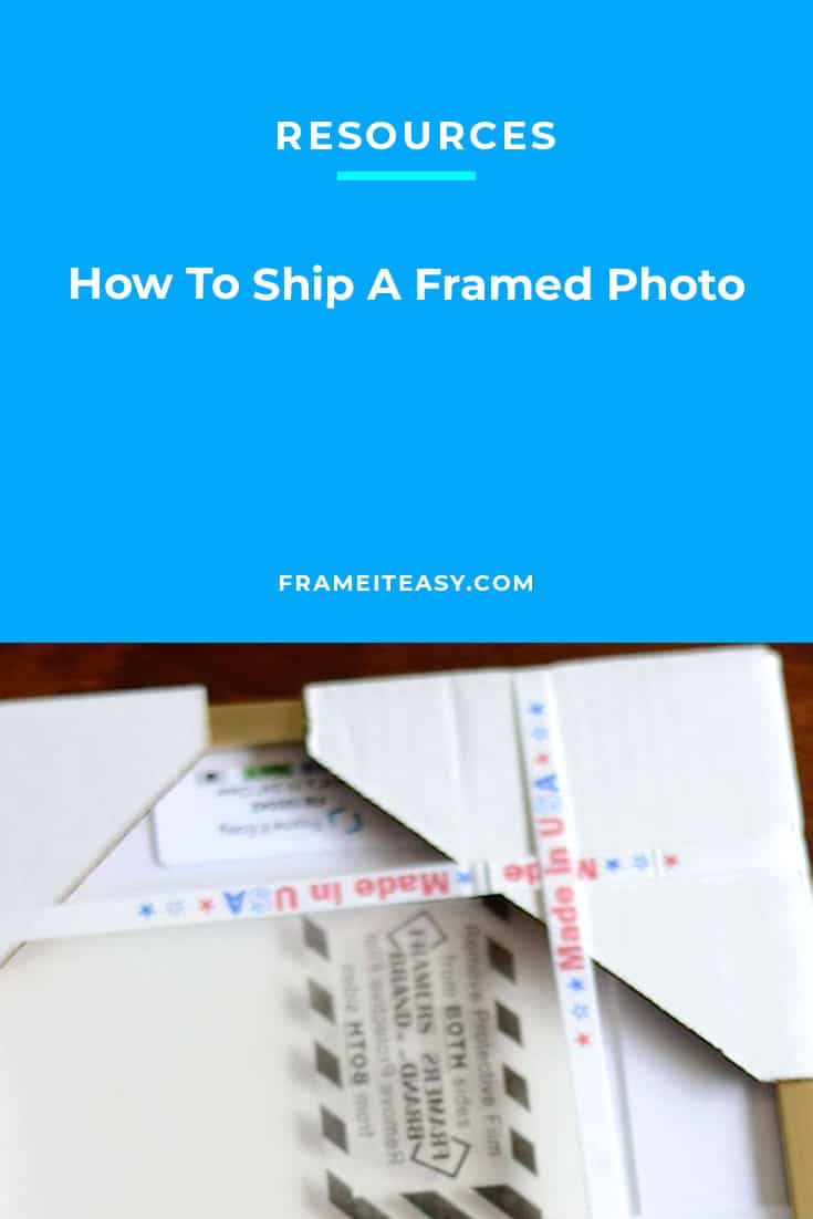 How To Ship A Framed Photo