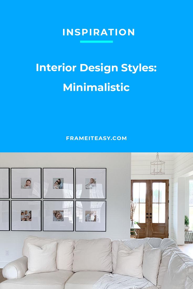 Interior Design Styles: Minimalistic