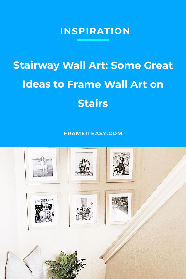 Stairway Wall Art: Some Great Ideas to Frame Wall Art on Stairs