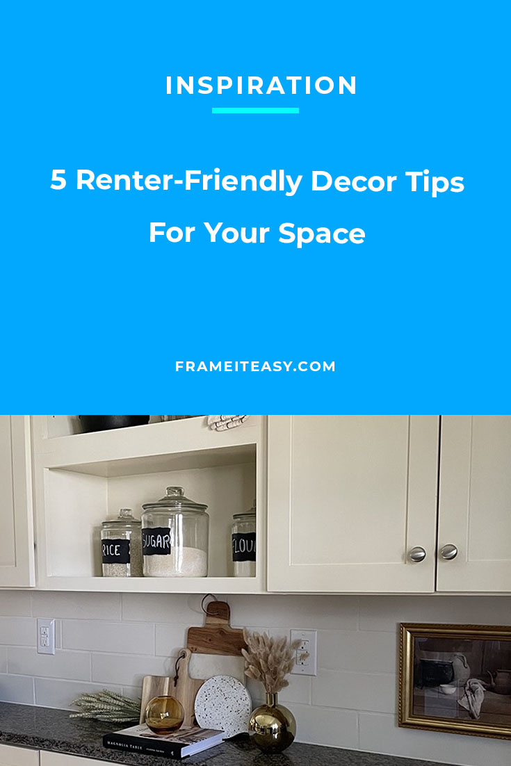 5 Renter-Friendly Decor Tips For Your Space