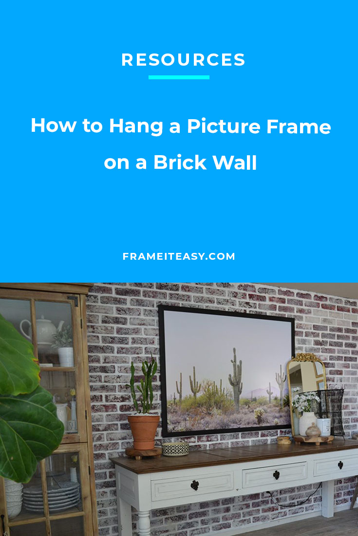 How to Hang a Picture Frame on a Brick Wall