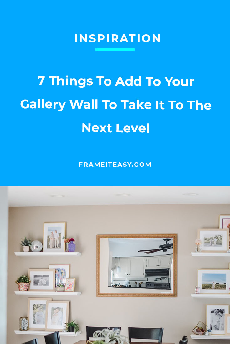 7 things to add to your gallery wall