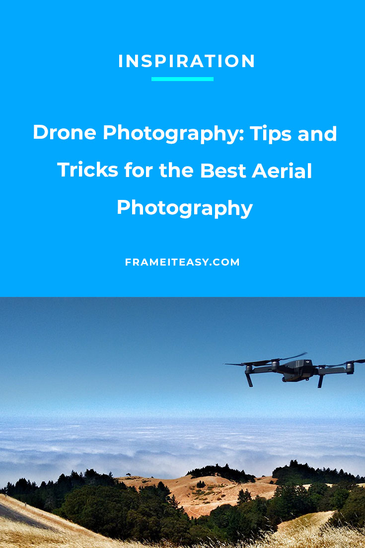 Drone Photography: Tips and Tricks for the Best Aerial Photography
