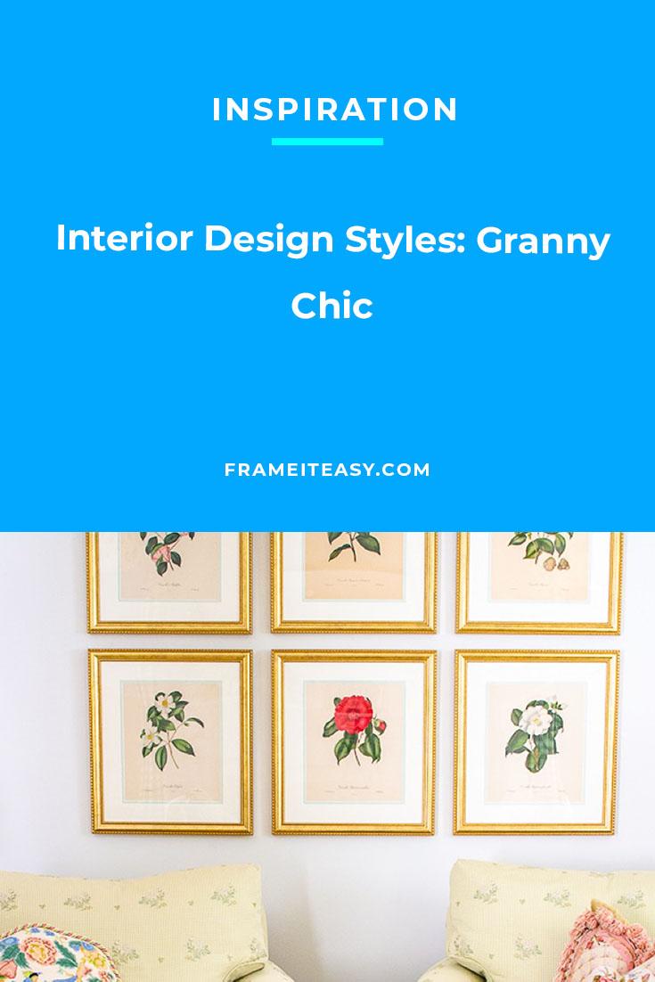 Interior Design Styles: Granny Chic